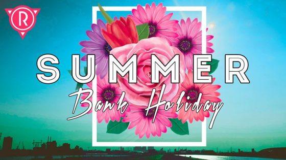 Summer Bank Holiday Special at Revenge!