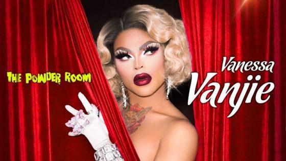 Miss Vanjie at The Powder Room