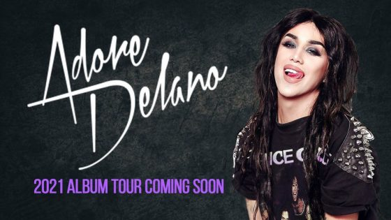 Adore Delano: New Album Tour 2021